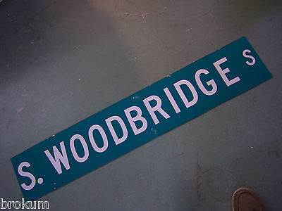 LARGE Vintage  S. WOODBRIDGE S  ST SIGN 48 X 9 WHT LETTERING ON GRN BACKGROUND