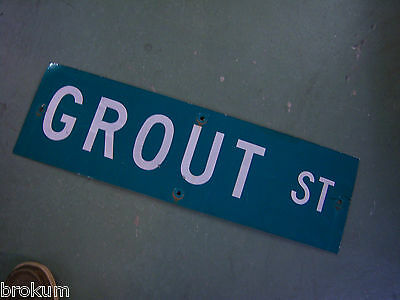 "Vintage ORIGINAL GROUT ST STREET SIGN 30"" X 9"" WHITE LETTERING ON GREEN"