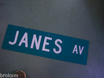 "Vintage ORIGINAL JANES AV STREET SIGN 30"" X 9"" WHITE LETTERING ON GREEN"
