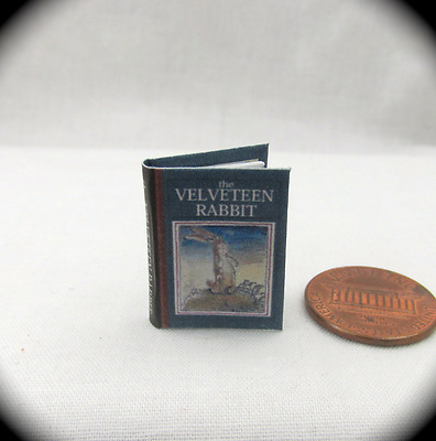 THE VELVETEEN RABBIT Dollhouse Miniature Book 1:12 Scale Readable Illustrated