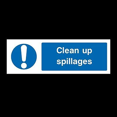 CLEAN UP SPILLAGES SIGNS & STICKERS ALL MATERIALS! 300x100 FREE P+P (MMG17)