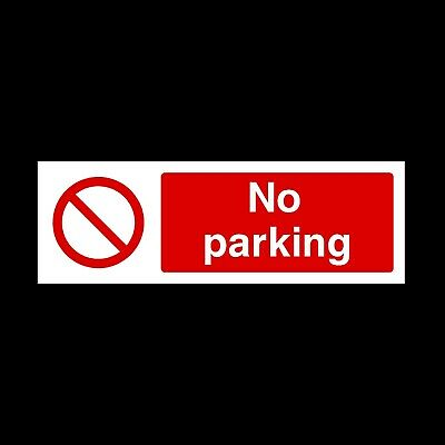 No Parking Sign, Sticker, Holed Plastic - All Sizes & Materials - (PAR14)