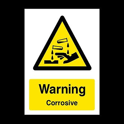 Warning Corrosive Signs & Stickers All Sizes! All Materials! Free P+P (Wcd47)