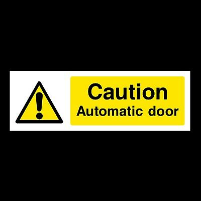 Caution Automatic Door Signs & Stickers All Materials! All Sizes Free P+P (Wg10)