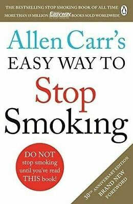 Allen Carr's Easy Way to Stop Smoking 2016 (Revised Anniversary Edition) Quit
