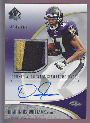 2006 SP Authentic Rookie Auto 3 CLR Patch #233 Demetrius Williams RC 484/999