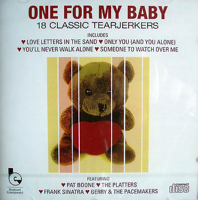 Various Artists - One For My Baby  [18 Classic Tearjerkers] (CD 2007)- 24HR POST
