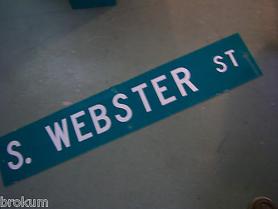 "Large Original S. Webster St Street Sign 48"" X 9"" White Lettering On Green"