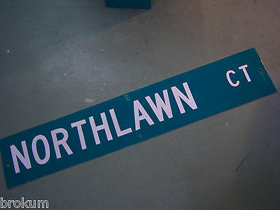 "Large Original Northlawn Ct Street Sign 48"" X 9"" White Lettering On Green"