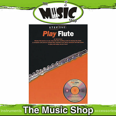 Step One Play Flute - Flute Method Lesson Book & CD Package - Flute Tuition