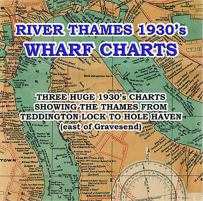 3 Old Maps River Thames Wharf's, Navigations - Charts from the 1930's on CD-R