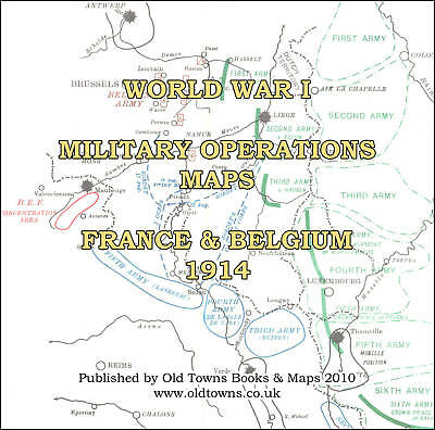 34 Old WWI / World War 1 Maps 1914  France & Belgium on CD-R