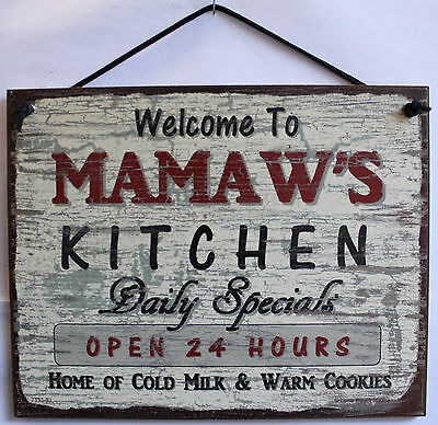 Mamaw s Sign Kitchen Food Cooking Bake Grandma Cookies Open 24 hrs Milk Welcome