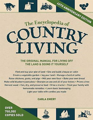 The Encyclopedia of Country Living by Carla Emery (Paperback, 2012)