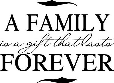A Family is a gift Forever Home Decor vinyl wall decal quote sticker Inspiration