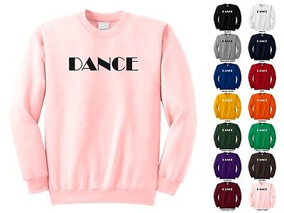 Dance Performing Arts Music Passion Life Hollywood Funny Crewneck Sweatshirt