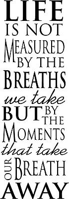 Life is not measured By Breaths Decor vinyl wall decal quote sticker Inspiration