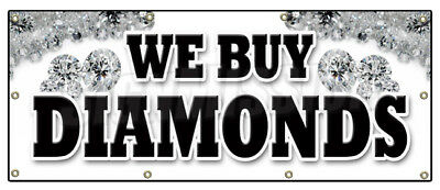 "36""x96"" WE BUY DIAMONDS BANNER SIGN jewelry appraisal watches stones ring gems"