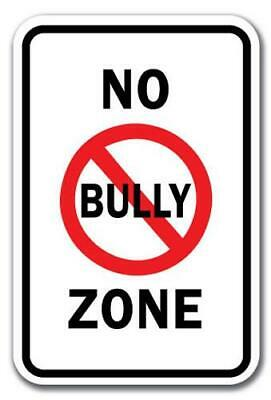 """No Bully Zone Sign 12"""" x 18"""" Heavy Gauge Aluminum Signs"""