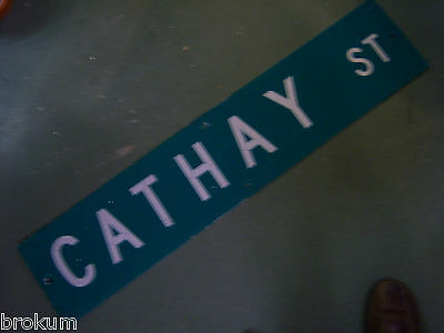 "Vintage ORIGINAL CATHAY ST STREET SIGN 42"" X 9"" WHITE LETTERING ON GREEN"