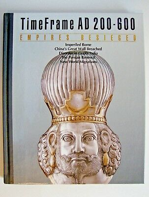Empires Besieged: Time Frame--Ad 200-600 1988 by Time-Life Books
