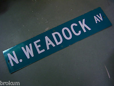 "Vintage ORIGINAL N. WEADOCK AV STREET SIGN 42"" X 9"" WHITE LETTERING ON GREEN"