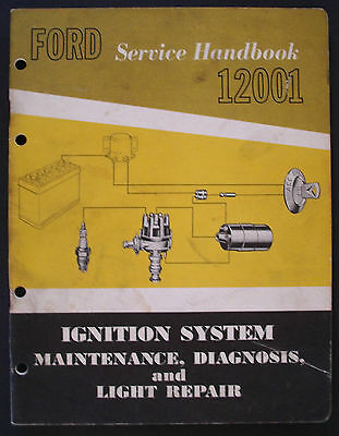 #2  1962 Ford Service Handbook (12001) Ignition System Mainenance, Diagnosis