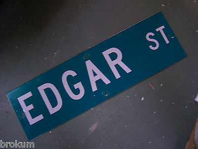 "Vintage ORIGINAL EDGAR ST STREET SIGN WHITE ON GREEN BACKGROUND 30"" X 9"""