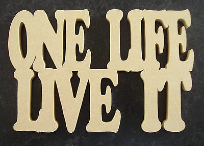 ONE LIFE LIVE IT  free  stand plaque/sign/home decor/4*4/landrover