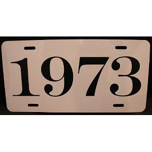 1973 Year License Plate Fits Cuda Challenger Dart Road Runner Charger Duster 340