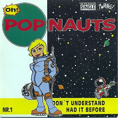 Popnauts - Don't Understand / Had It Before