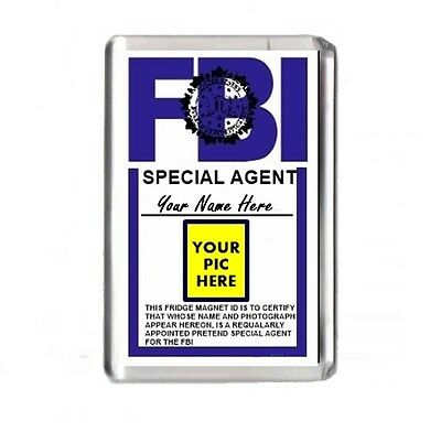 Persaonlised Novelty Any Name & Any Picture FBI Bagdge ID Large Fridge Magnet