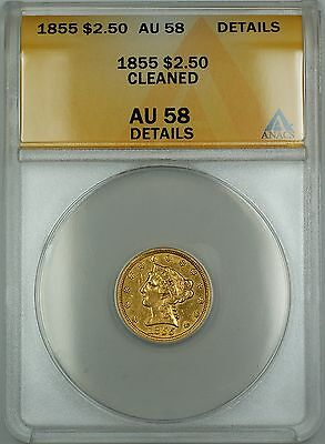 1855 $2.50 Liberty Quarter Eagle Gold Coin ANACS AU-58 Details Cleaned