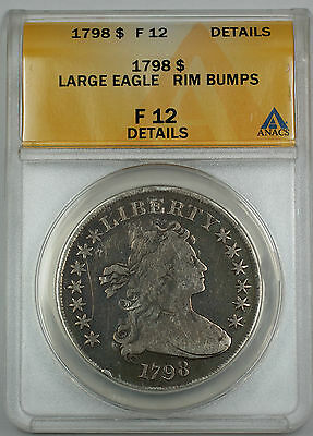 1798 Draped Bust Silver Dollar $1 ANACS F-12 Details Rim Bumps