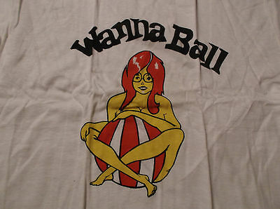 """VTG 1974 New-Old-Stock """"Wanna Ball"""" T-Shirt. Size Large."""