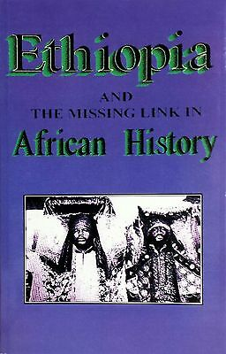 Ethiopia And the Missing Link in African History by Sterling M. Means (2001,...