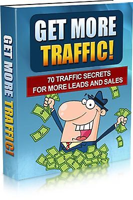 Get More Traffic - 70 Secrets for Leads and Sales  - Ebook and resell rights!!