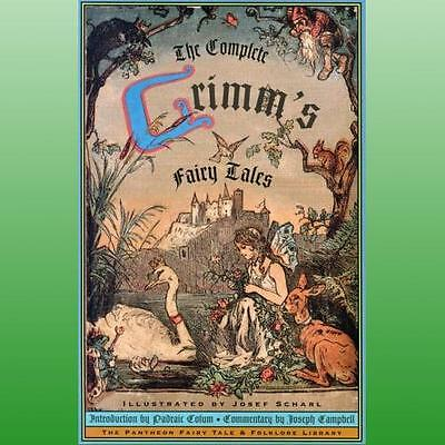 Complete Grimms Fairy Tales by Grimm Jacob