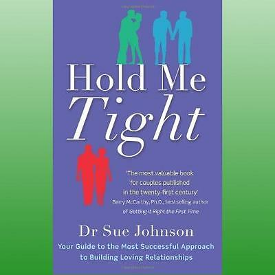 Hold Me Tight by Johnson Dr Sue