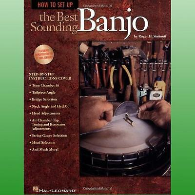 How to Set Up the Best Sounding Banjo by Siminoff Roger H
