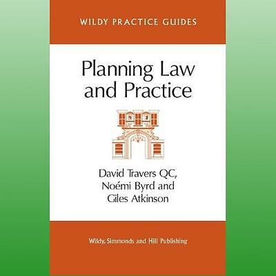 Planning Law and Practice by Travers QC David