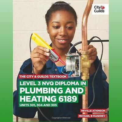 City  Guilds Textbook Level 3 NVQ Diploma in Plumbing and Heating 6189 Units 301
