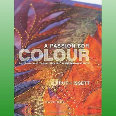 Passion for Colour by Issett Ruth