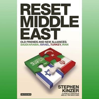 Reset Middle East by Kinzer Stephen