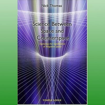 Science Between Space and Counterspace by Thomas Nick
