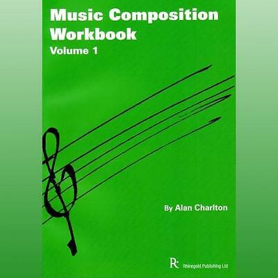 Music Composition Workbook by Charlton Alan