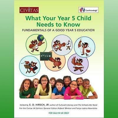 What your year 5 child needs to know by Hirsch E D