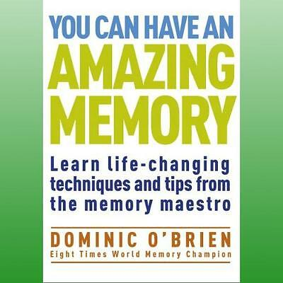 You Can Have An Amazing Memory by OBrien Dominic