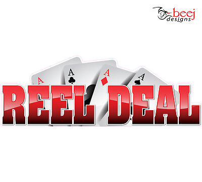 Reel Deal - 300x105mm DECAL Fishing Boat tackle Ace Cards