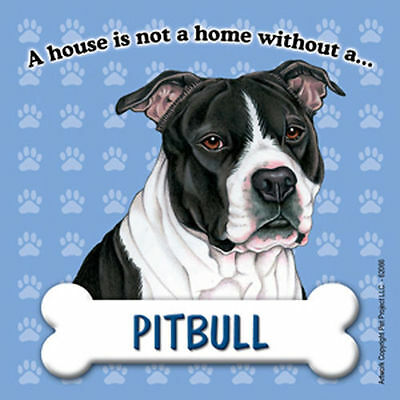 Pit Bull Magnet - House Is Not A Home Blk Uncropped